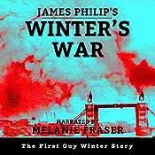 Winter's War: Guy Winter Mysteries, Book 1 | [James Philip]