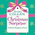 The Christmas Surprise: A Rosie Hopkins novel (       UNABRIDGED) by Jenny Colgan Narrated by Lucy Price-Lewis