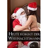 """Heute kommt der Weihnachtsmannvon """"Amber Arden"""""""