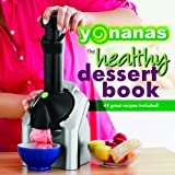 Healthy Foods Yonanas Recipe Book