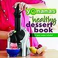 Healthy Foods Yonanas Recipe Book