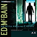 Ax: An 87th Precinct Novel, Book 18