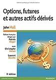 echange, troc John Hull - Options, futures et autres actifs dérivés