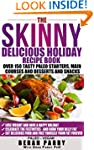 The Skinny Delicious PALEO Holiday Re...