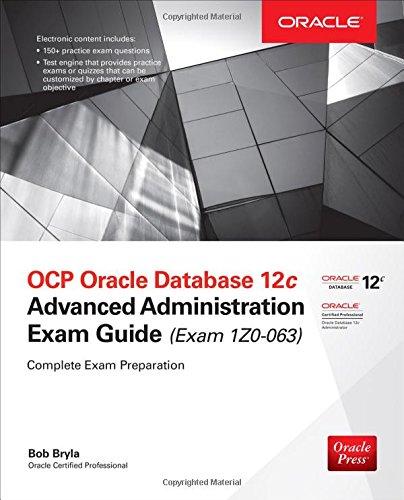 OCP Oracle Database 12c Advanced Administration Exam Guide (Exam 1Z0-063) (Oracle Press) [Bryla, Bob] (Tapa Blanda)