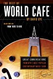 img - for The Best of World Cafe: Great Conversations from NPR's Most Popular Contemporary Music Show book / textbook / text book