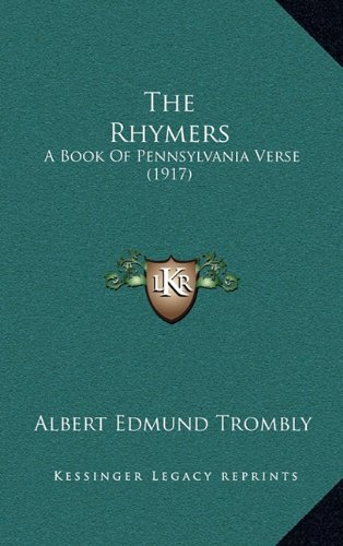 The Rhymers: A Book of Pennsylvania Verse (1917)