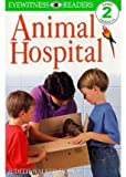 img - for [Animal Hospital] (By: Judith Walker-Hodge) [published: May, 1999] book / textbook / text book