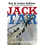 Jack Tar: Life in Nelson's Navyby Roy & Lesley Adkins