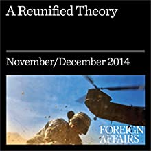 A Reunified Theory (Foreign Affairs): Should We Welcome the Collapse of North Korea? (       UNABRIDGED) by John Delury, Chung-in Moon, Sue Mi Terry Narrated by Kevin Stillwell
