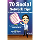 70 Social Network Tips To Boost Your Online Business and Brand ~ Lee Werrell