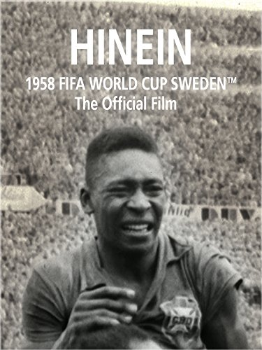 Hinein: The Official film of 1958 FIFA World Cup Sweden on Amazon Prime Video UK