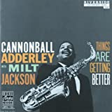 Things Are Getting Better ~ Milt Jackson