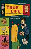 Ward Dizzley's 100% True Life Action Adventure Comics Digest Issue ONE