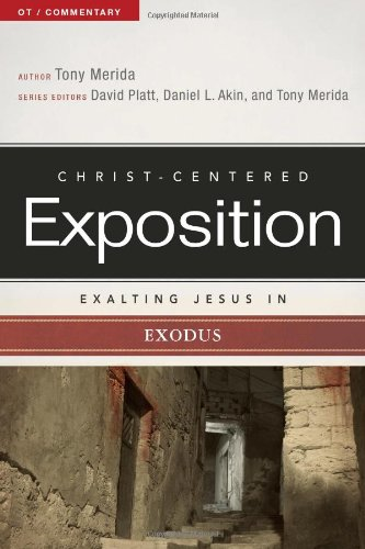 Exalting Jesus in Exodus (Christ-Centered Exposition Commentary) from Holman Reference