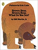 Brown Bear, Brown Bear - What do you see?