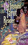 The Instant Tarot Reader: Book And Card Set Book & 78 Cards edition by Farber, Monte; Zerner, Amy published by St. Martin's Press Hardcover