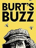 Burt's Buzz [HD]