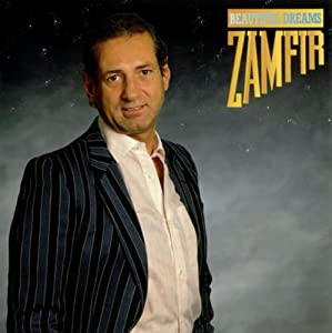 Gheorghe Zamfir Beautiful Dreams Amazon Com Music