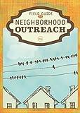 Field Guide to Neighborhood Outreach