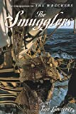 The Smugglers (The High Seas Trilogy) (0440415969) by Lawrence, Iain