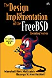 img - for The Design and Implementation of the FreeBSD Operating System book / textbook / text book