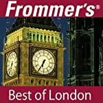 Frommer's Best of London Audio Tour | Alexis Lipsitz Flippin