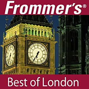 Frommer's Best of London Audio Tour Speech