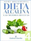 Cocina Bebida Y Hospitalidad Best Deals - Dieta Alcalina 4: Las Mejores Recetas Alcalinas | Exquisita Cocina casi Vegetariana