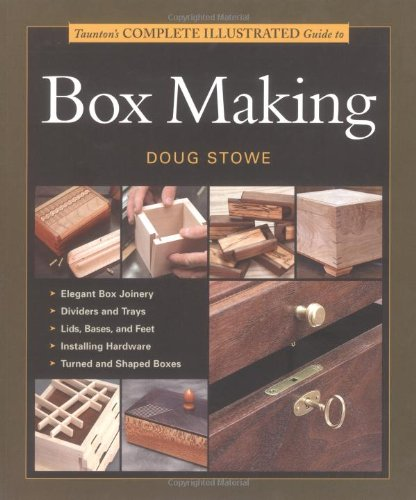 Tauntons Complete Illustrated Guide to Box Making (Doug Box compare prices)