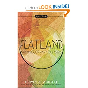 Flatland: A Romance of Many Dimensions by Edwin A. Abbott, Valerie Smith and John Allen Paulos