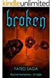 Broken (Fated Saga Fantasy Series Book 4)