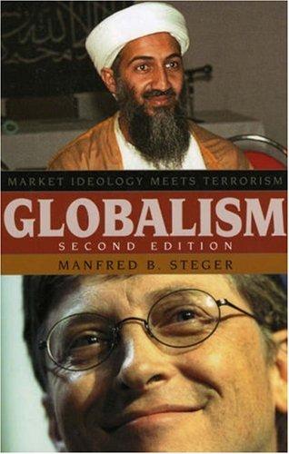 Globalism: Market Ideology Meets Terrorism (Globalization)