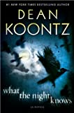img - for (WHAT THE NIGHT KNOWS)) by Koontz, Dean R.(Author)Hardcover{What the Night Knows} on 28-Dec-2010 book / textbook / text book