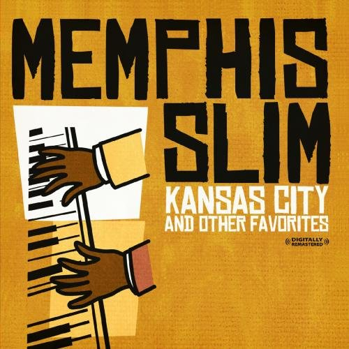 Kansas City & Other Favorites (Digitally Remastered)