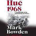 Hue 1968: A Turning Point of the American War in Vietnam Hörbuch von Mark Bowden Gesprochen von: Joe Barrett