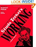 Studs Terkel's Working: A Graphic Ada...