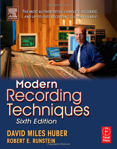 Modern Recording Techniques, Sixth Edition