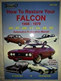 img - for How to Restore Your Falcon 1966 - 1979 book / textbook / text book