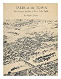 img - for Tales of the Town: Little-known Anecdotes of Life in Cedar Rapids book / textbook / text book