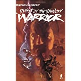 Ninja Volume 1: Spirit of the Shadow Warrior ~ Stephen K. Hayes