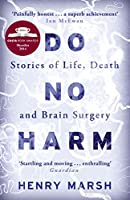 Do No Harm: Stories of Life, Death and Brain Surgery (English Edition)