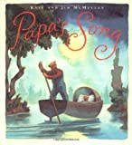 Papa's Song (0374357323) by McMullan, Kate