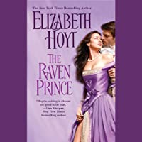 The Raven Prince (       UNABRIDGED) by Elizabeth Hoyt Narrated by Moira Quirk