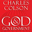 God and Government: An Insider's View on the Boundaries between Faith and Politics Audiobook by Charles W. Colson Narrated by Grover Gardner