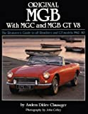 img - for Original MGB: The Restorer's Guide to All Roadster and GT Models 1962-80 (Original Series) book / textbook / text book