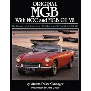Original MGB: The Restorer's Guide to All Roadster and GT Models 1962-80 (Original Series) e-book downloads