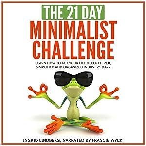 The 21-Day Minimalism Challenge Audiobook