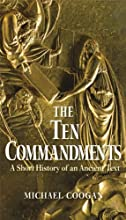 The Ten CommandmentsA Short History of an Ancient Text