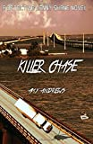 Killer Chase (A Detective Lenny Shane Novel) (Volume 2)